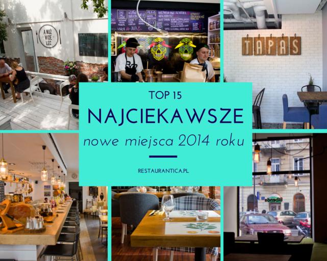 Top 15 – najciekawsze nowe miejsca 2014 roku