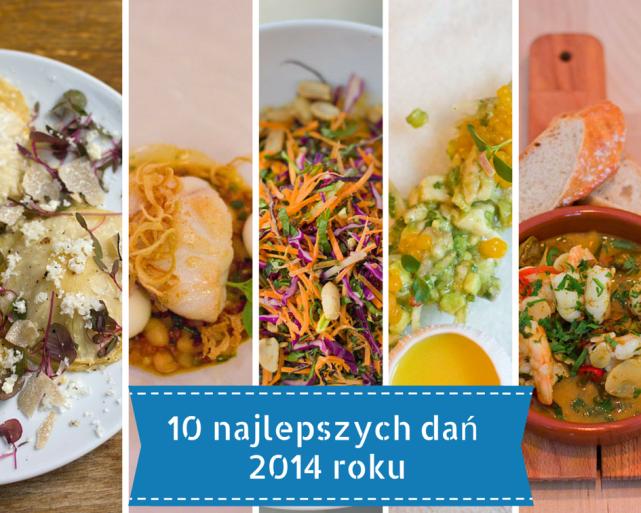 10 najlepszych dań 2014 roku