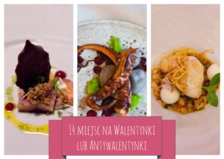 14 Restauracji na Walentynki lub Antywalentynki