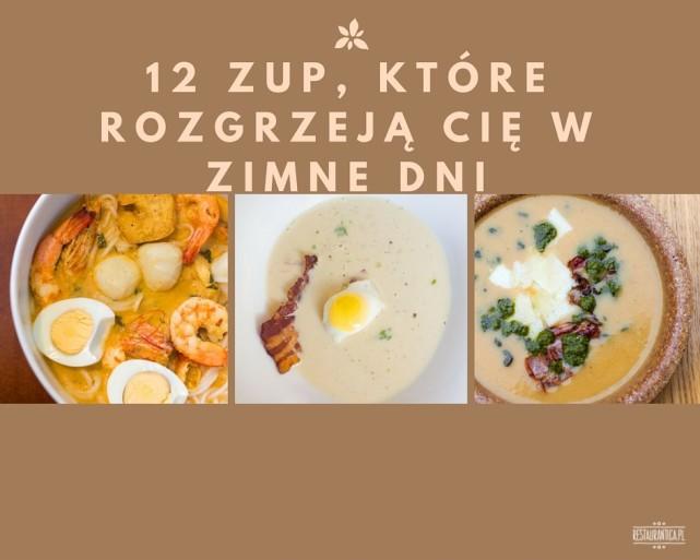 12 zup, które rozgrzeją Cię w zimne dni