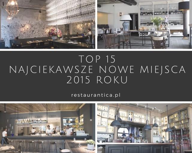 Top 15 – najciekawsze nowe miejsca 2015 roku