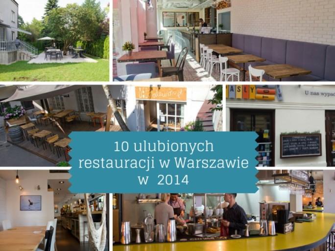 10 Ulubionych Restauracji w Warszawie 2014