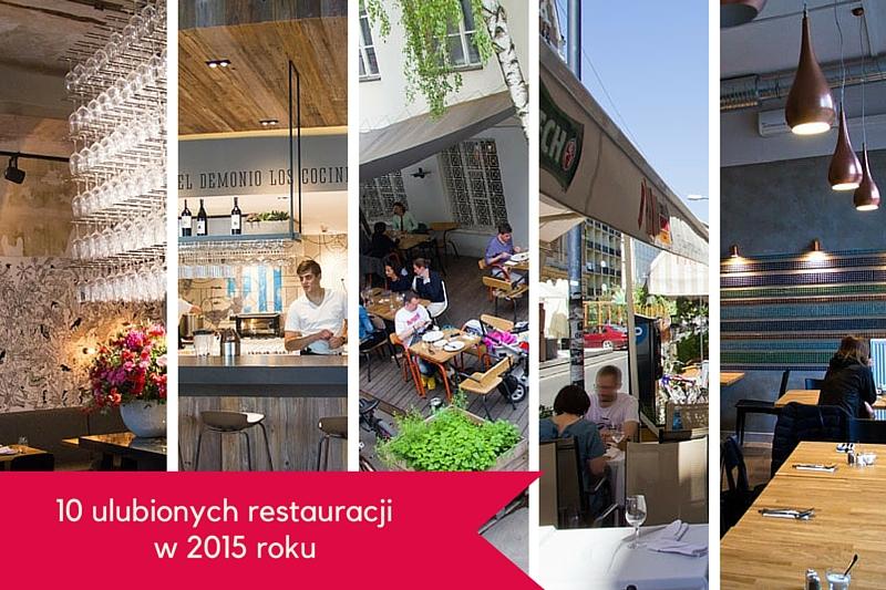 10 ulubionych restauracji 2015 - najlepsze restauracje w Warszawie 2015