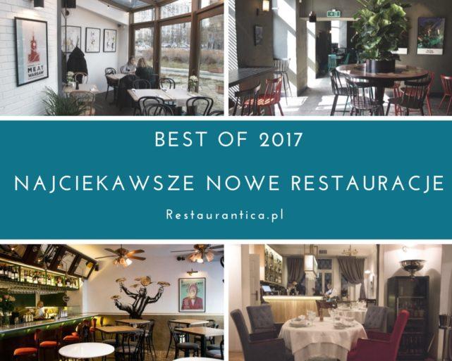 Best of 2017 – najciekawsze nowe restauracje