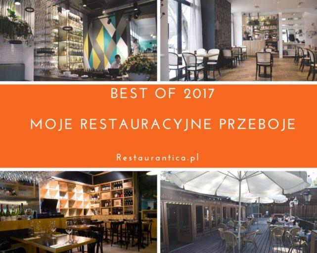 Best of 2017:  moje restauracyjne przeboje roku