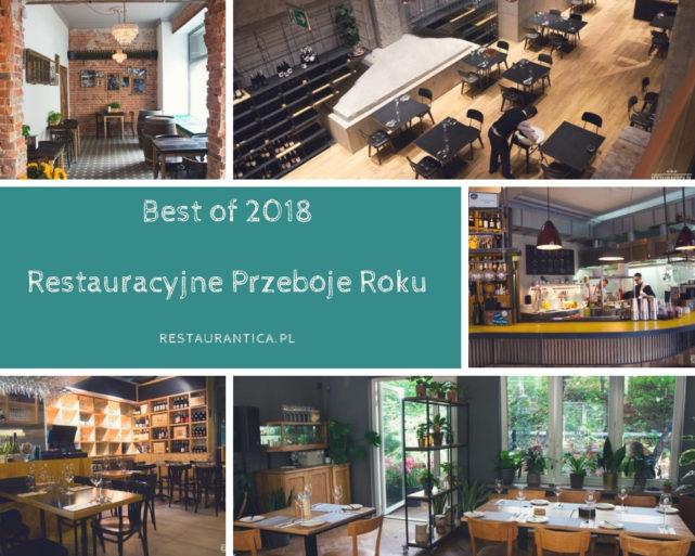 Best of 2018: moje restauracyjne przeboje roku