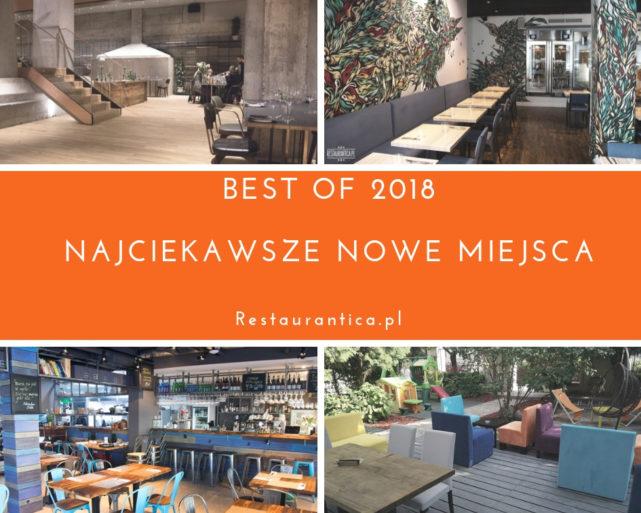 Best of 2018 – najciekawsze nowe restauracje w Warszawie