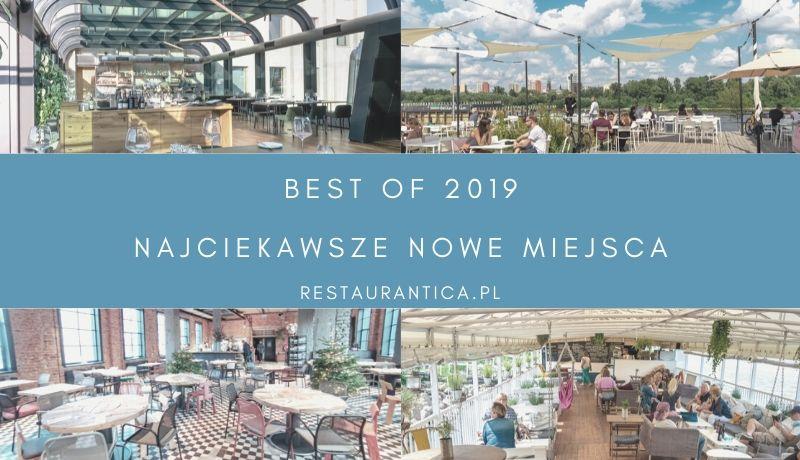 Nowe restauracje Warszawa 2019